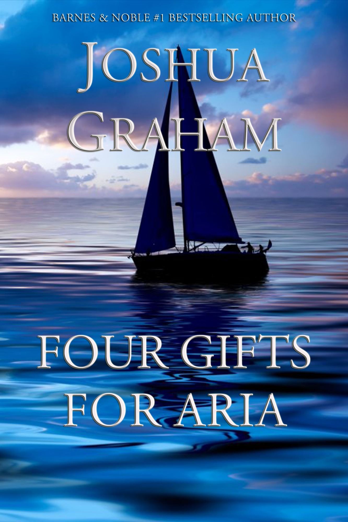 FOUR GIFTS FOR ARIA by Joshua Graham